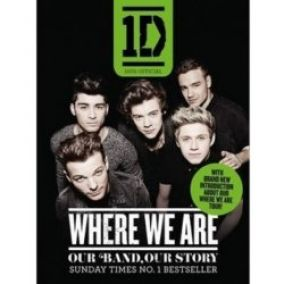 One Direction: Where We Are - Our Band, Our Story