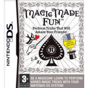 Magic Made Fun: Perform Tricks That Will Amaze