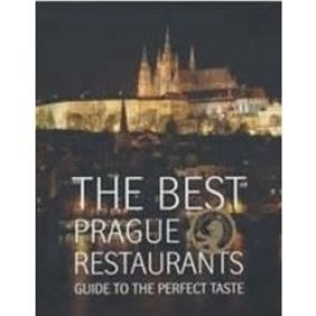 The Best Prague Restaurants Guide to the perfect