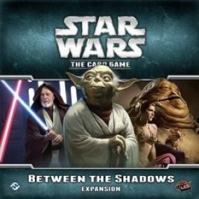 FFG Star Wars LCG: Between the Shadows