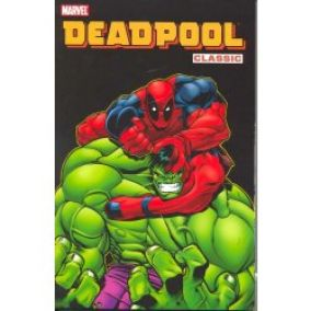 DEADPOOL CLASSIC TP VOL 02 - Joe Kelly, Pete Woods